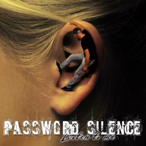 password-silence-listen-to-me